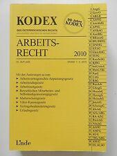 Kodex des österreichischen Rechts Arbeitsrecht 2010