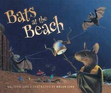 A Bat Book: Bats at the Beach by Brian Lies (2016, Picture Book)