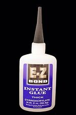 E-Z BOND SUPER GLUE (Cyanoacrylate) THICK 2 OZ 700 cps