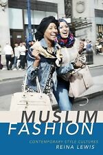 Muslim Fashion : Contemporary Style Cultures by Reina Lewis (2015, Paperback)