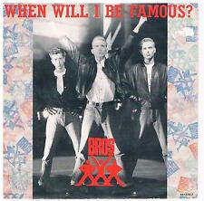 "Bros-When will I be famous?/Love to hate you/7"" Single von 1987"