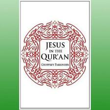 Jesus in the Quran by Parrinder Geoffrey