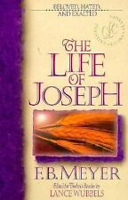 The Life of Joseph (Christian Living Classics), Meyer, F. B., Meyer, Frederick B