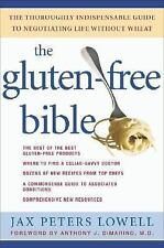 The Gluten-Free Bible : The Thoroughly Indispensable Guide to Negotiating...