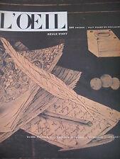 REVUE ART L'OEIL N° 25 de 1957 ART ROMAN COLLECTION WALLACE DUBUFFET MUSE INGRES