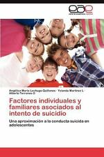 Factores Individuales y Familiares Asociados Al Intento de Suicidio by...