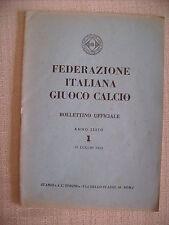 F.I.G.C. FEDERAZIONE ITALIANA GIUOCO CALCIO  BOLLETTINO UFFICIALE 15/7/1953