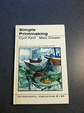 Simple Printmaking Linocuts Collage Screen Prints 1966 Hardcover