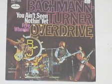 """BACHMANN-TUNER OVERDRIVE -You Ain't Seen Nothin' Yet- 7"""" 45"""