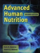 Advanced Human Nutrition by Denis M Medeiros