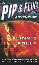 Flinx's Folly (Adventures of Pip & Flinx) by Foster, Alan Dean