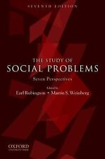 The Study of Social Problems : Seven Perspectives by Earl Rubington and...
