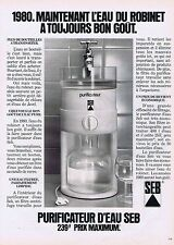 PUBLICITE ADVERTISING 035 1980 SEB le purificateur d'eau