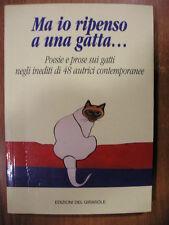 MA IO RIPENSO A UNA GATTA poesie e prose sui gatti edizioni del Girasole 2001