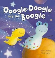 Ooogle-doogle and the Boogle by Tracey Corderoy LITERACY PRIMARY RESOURCES