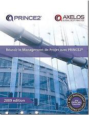 Reussir le Management de Projet avec PRINCE2: 2009 by Office of Government...