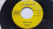 """CECIL ALLEN - My Fault For Loving You / Pauper Millionaire RARE 60's COUNTRY 7"""""""