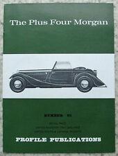 The PLUS FOUR MORGAN Car Profile Publications No 65