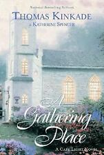 new hardcover:A Gathering Place,A Cape Light Novel-Thomas Kinkade-starting over