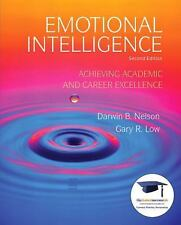 Emotional Intelligence: Achieving Academic and Career Excellence in College and