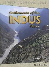 Settlements of the Indus River (Rivers Through Time)-ExLibrary