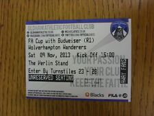 09/11/2013 Ticket: Oldham Athletic v Wolverhampton Wanderers [FA Cup] . Thanks f