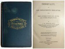 Antique 1890 IMMORTALITY AND OUR EMPLOYMENTS HEREAFTER Occult Spiritualism Book