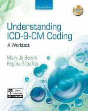 Understanding ICD-9-CM Coding: A Worktext, Schaffer, Regina M, Bowie, Mary Jo, G
