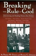 Breaking the Rule of Cool : Interviewing and Reading Women Beat Writers by...