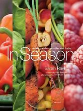 In Season: Cooking with Vegetables and Fruits [Hardcover] [Sep 16, 2008] Rave...