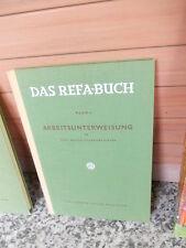 Das REFA-BUCH, Band 4: Arbeitsunterweisung, von Prof. Dr.-Ing. Johannes Riedel