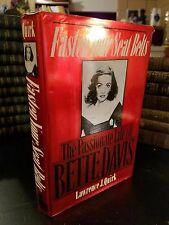 """Fasten Your Seat Belts"" The Passionate Life of Bette Davis by Lawrence J. Quirk"