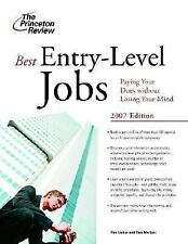 Best Entry-Level Jobs, 2007 Edition Career Guides)