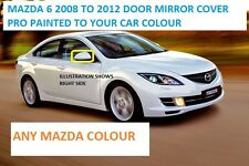 MAZDA 6 WING MIRROR COVER 2008 TO 2012 LEFT SIDE PAINTED ANY COLOUR