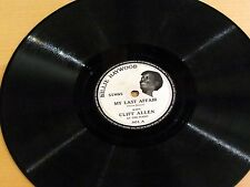 78 Rpm BILLIE HAYWOOD & CLIFF ALLEN My Last Affair/Love Fell In PRIVATE LABEL