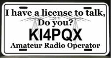 License Plate for Ham Amateur Radio Operator (License to talk)