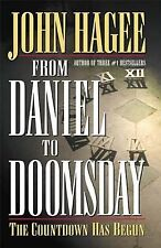 From Daniel to Doomsday : The Countdown Has Begun by John Hagee (2000,...