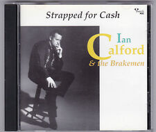 IAN CALFORD - STRAPPED FOR CASH CD JOHNNY CASH TRIBUTE ROCKABILLY