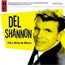 Del Shannon The Hits & More CD NEW SEALED Runaway/Hats Off To Larry/Swiss Maid+