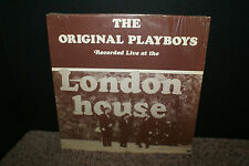 The Original Playboys Recorded Live at London House  R&D 1973 LP private HTF OOP