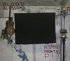 Blood Blossoms -- Hymns From the Pit