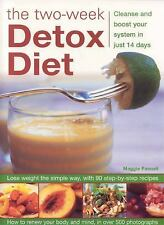 The Two-week Detox Diet: Cleanse and boost your system in just 14 days