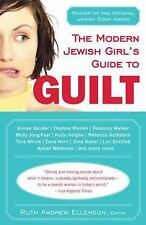 The Modern Jewish Girl's Guide to Guilt, , Good Book