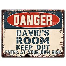 PPD0006 DANGER DAVID'S ROOM Keep Out Rustic Chic Sign Home Decor Birthday Gift