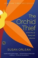 The Orchid Thief: A True Story of Beauty and Obsession (Ballantine Reader's Circ