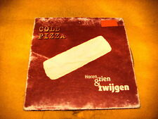 Cardsleeve Single CD COLD PIZZA Horen, Zien & Zwijgen 2TR 1997 dutch language