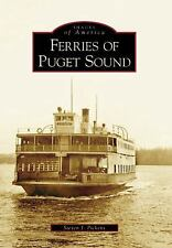 2006-05-15, Ferries of Puget Sound   (WA)  (Images of America), Pickens, Steven