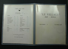 MENU CARTE ANCIEN BRASSERIE BAR DINERS RESTAURANT LE VILLAGE PARIS OLD VIN WINE