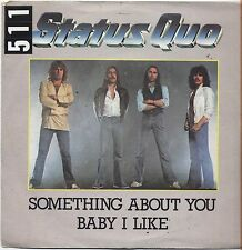 """STATUS QUO - Something about you baby i like VINYL 7"""" 45 LP ITALY 1980 VG+/VG-"""