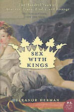 NEW BOOK Sex with Kings: 500 Years of Adultery, Power, Rivalry, and Revenge